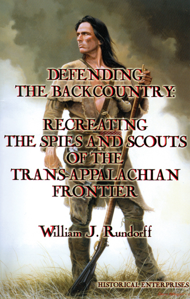 Defending the Backcountry by William J. Rundorff